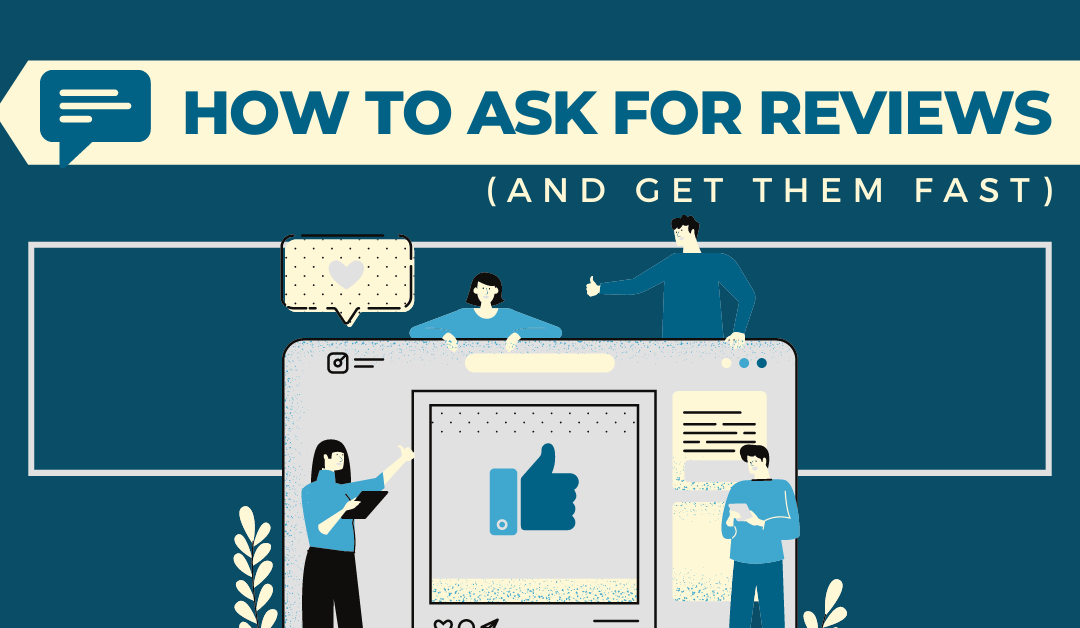 How to Ask for Reviews for your Business